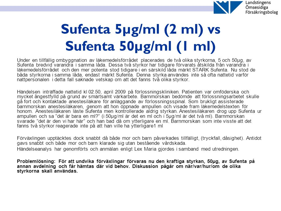 Sufenta 5µg/ml (2 ml) vs Sufenta 50µg/ml (1 ml)