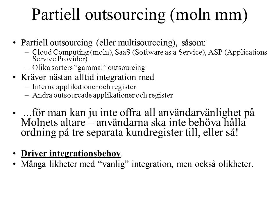 Partiell outsourcing (moln mm)