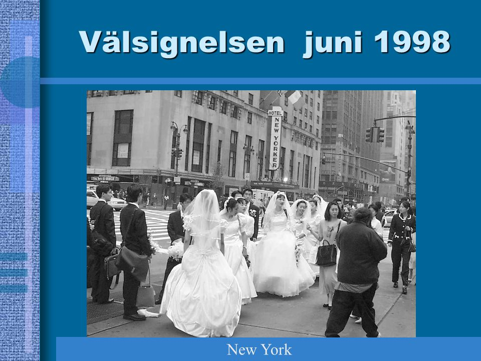 Välsignelsen juni 1998 New York