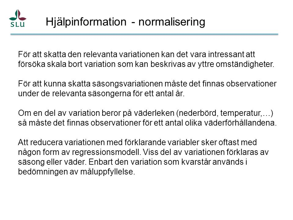 Hjälpinformation - normalisering