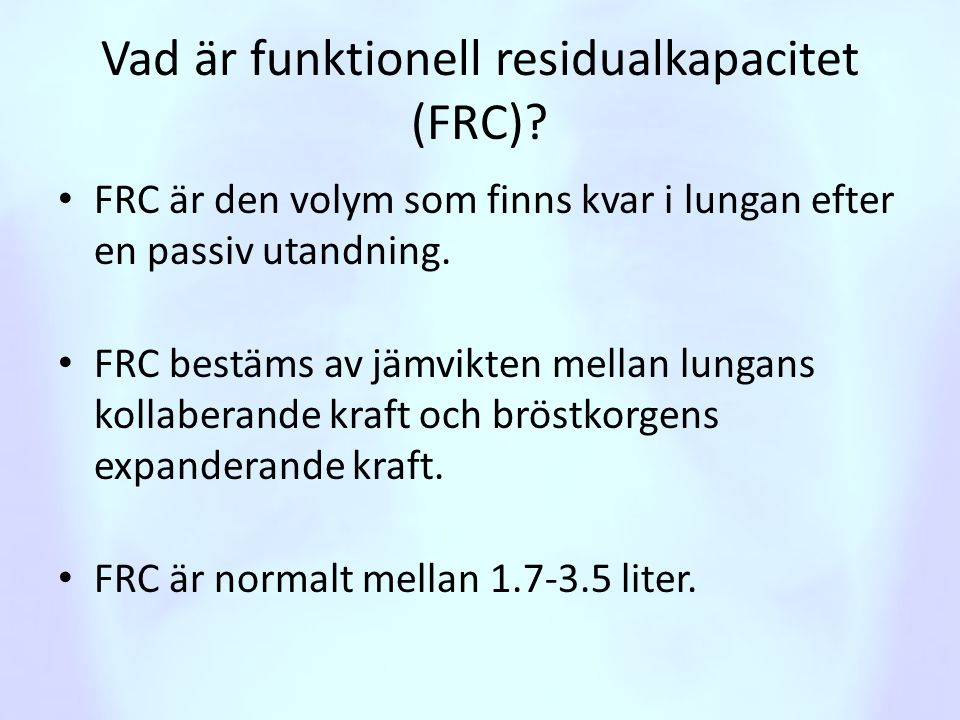 Vad är funktionell residualkapacitet (FRC)