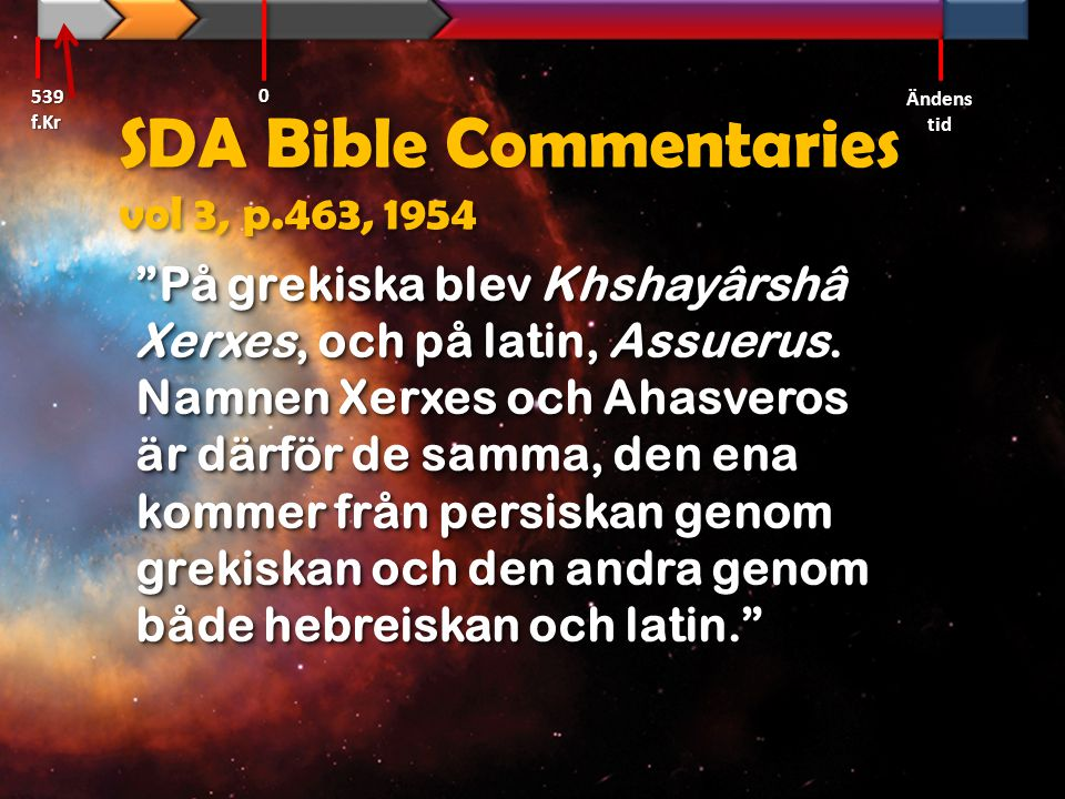 SDA Bible Commentaries vol 3, p.463, 1954