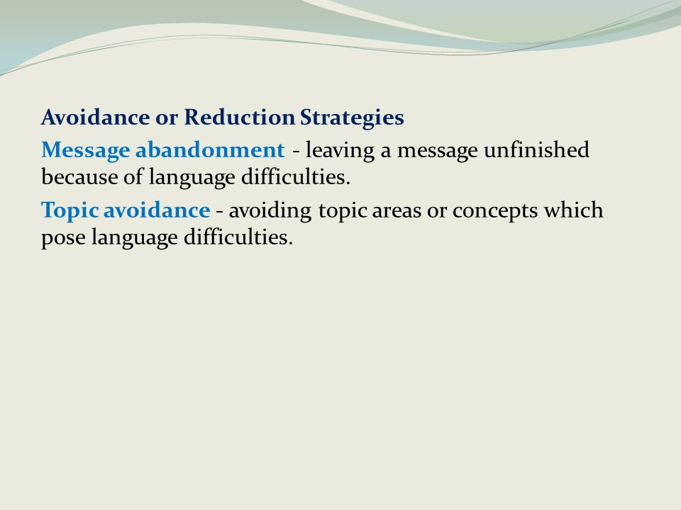 Avoidance or Reduction Strategies