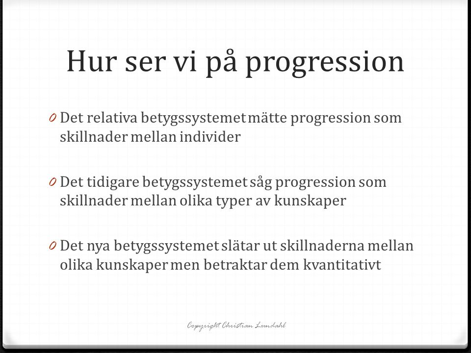 Hur ser vi på progression