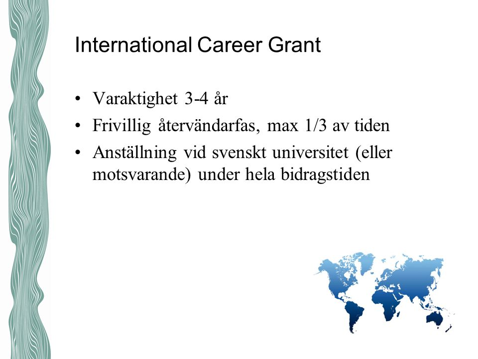 International Career Grant