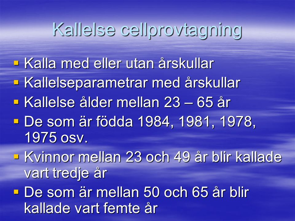 Kallelse cellprovtagning