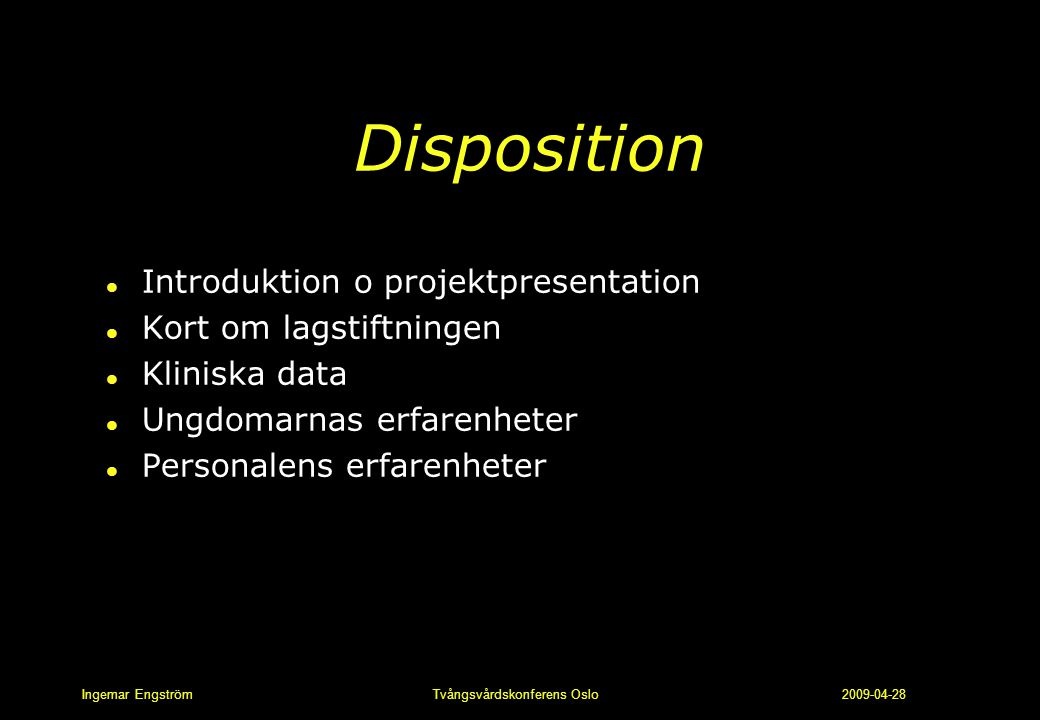 Disposition Introduktion o projektpresentation Kort om lagstiftningen