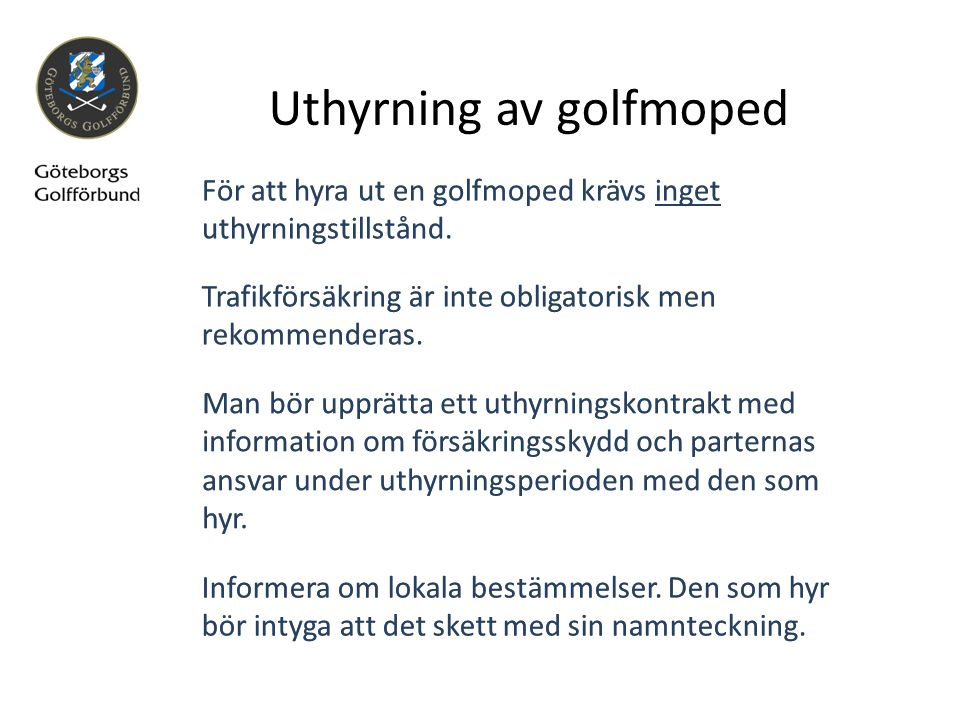 Uthyrning av golfmoped