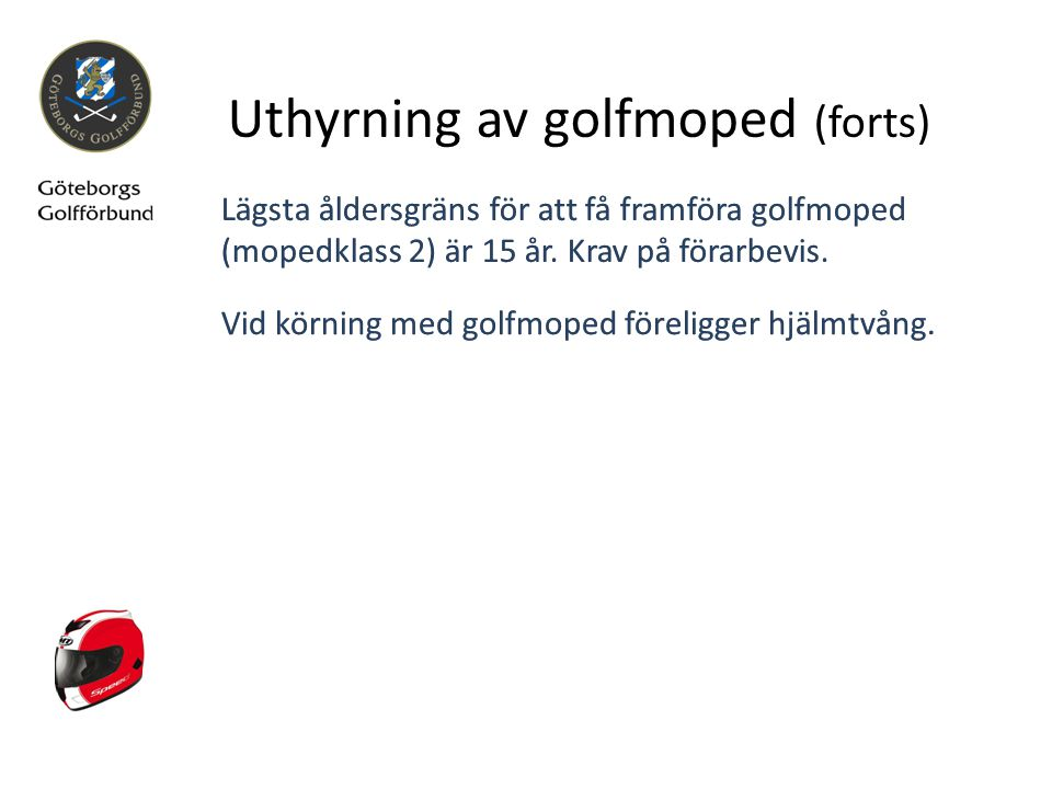 Uthyrning av golfmoped (forts)