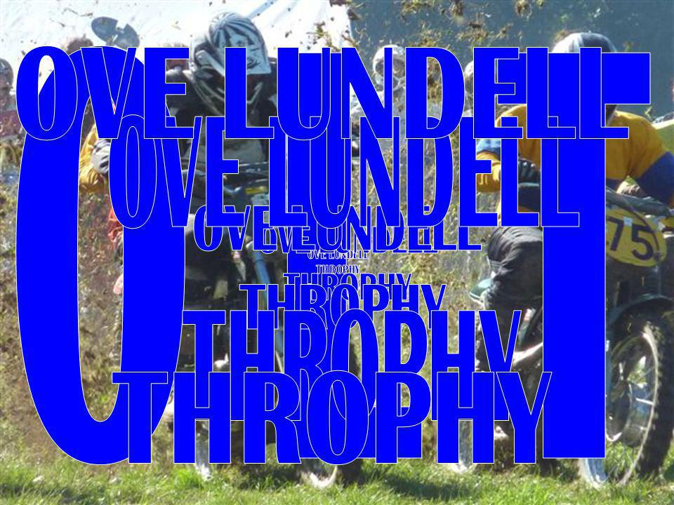 OVE LUNDELL THROPHY OVE LUNDELL THROPHY O L T OVE LUNDELL THROPHY