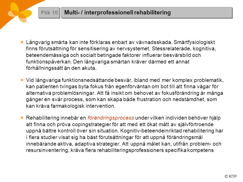 Multi- / interprofessionell rehabilitering