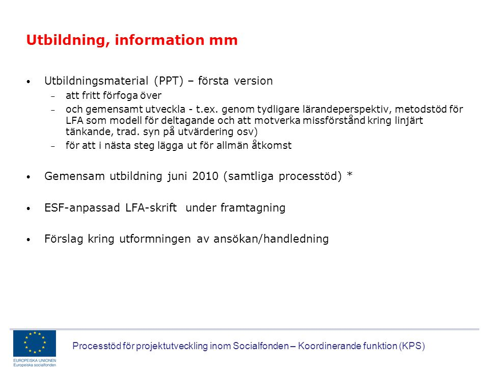 Utbildning, information mm