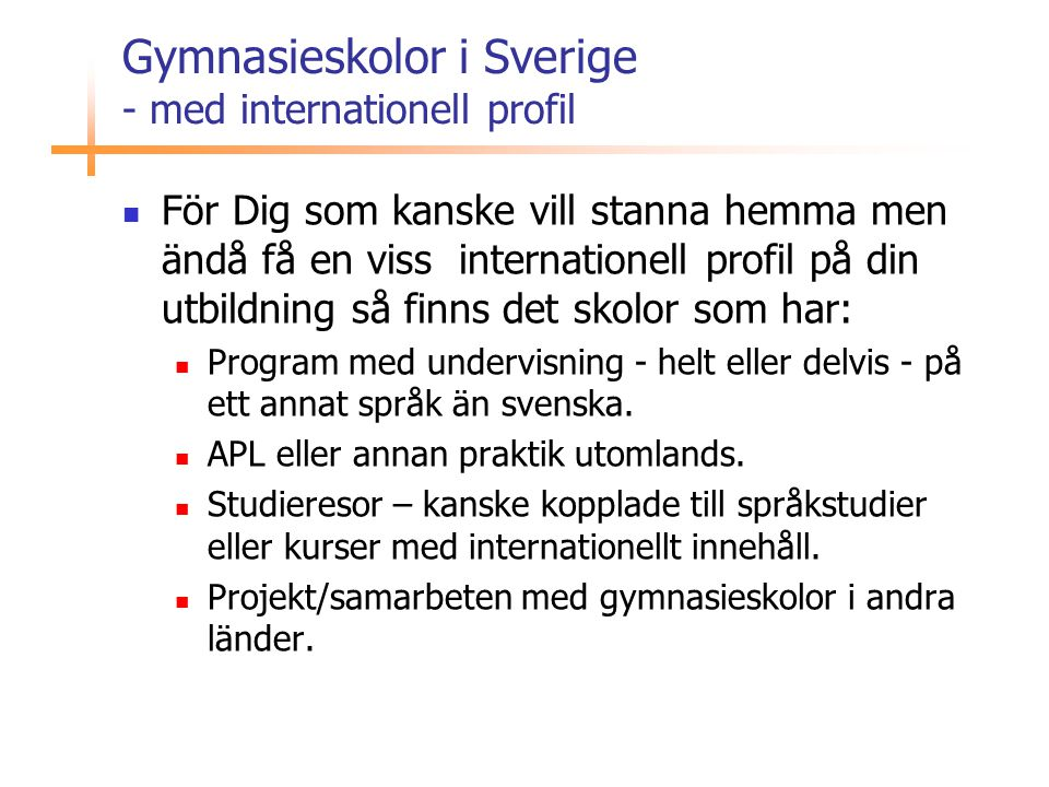 Gymnasieskolor i Sverige - med internationell profil