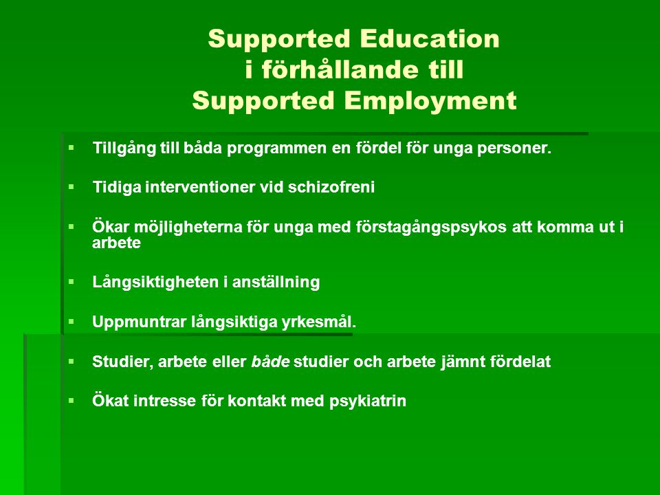 Supported Education i förhållande till Supported Employment