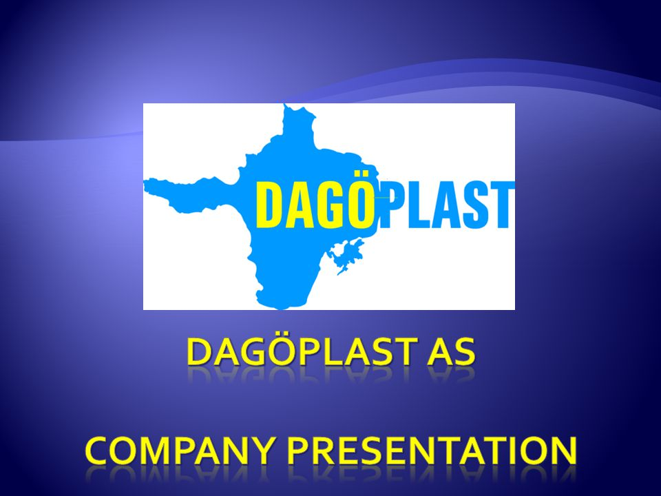 Dagöplast as Company presentation
