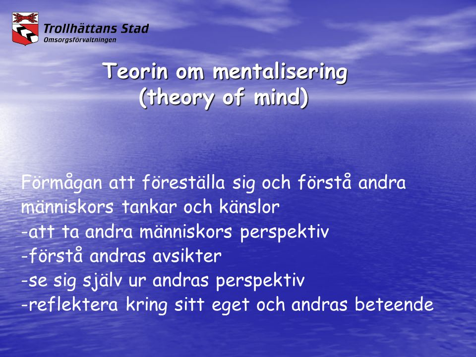 Teorin om mentalisering (theory of mind)
