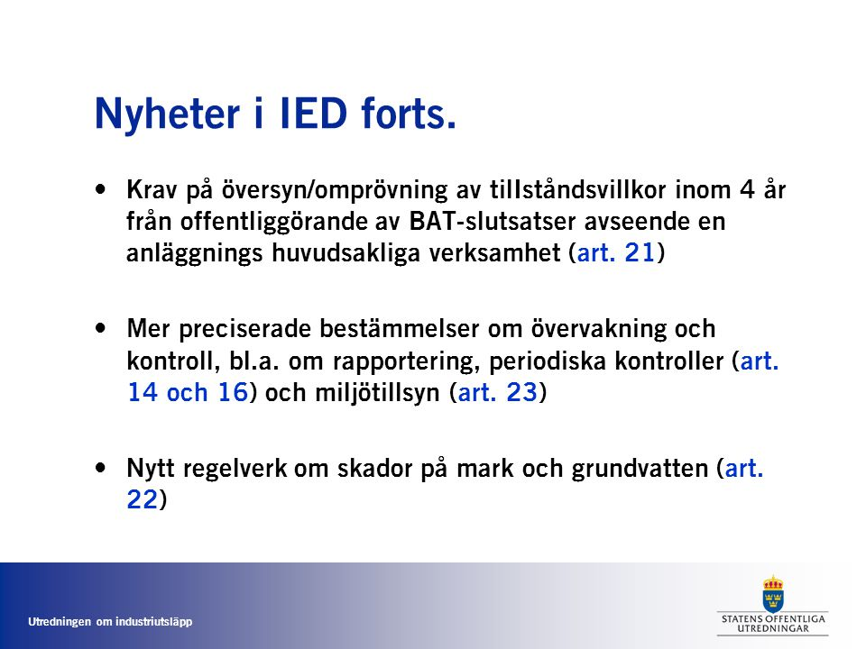 Nyheter i IED forts.