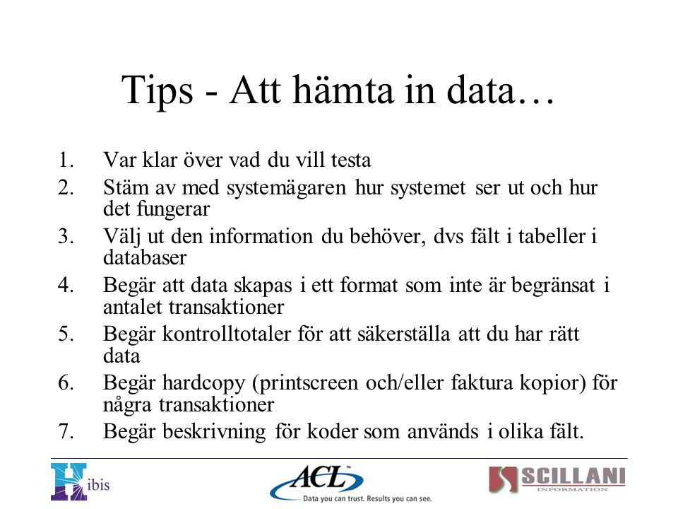 Tips - Att hämta in data…