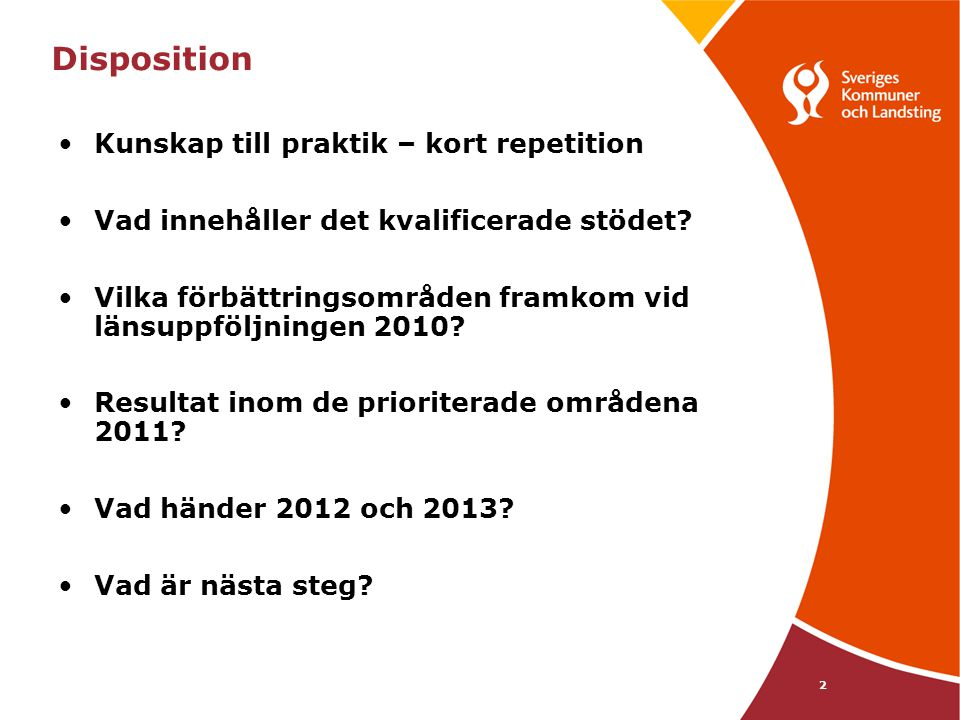 Disposition Kunskap till praktik – kort repetition