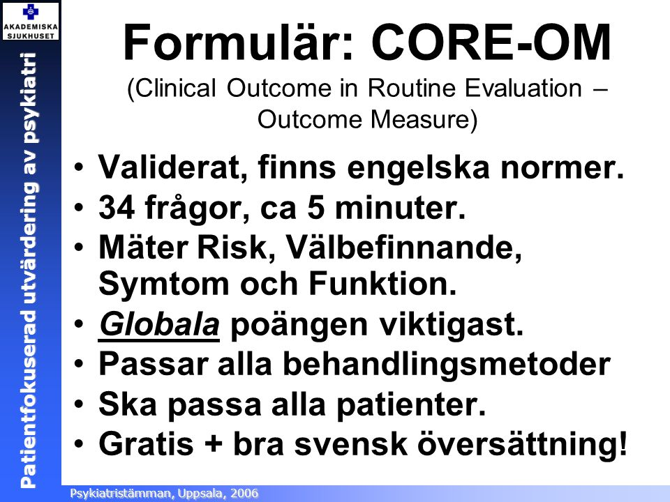 Formulär: CORE-OM (Clinical Outcome in Routine Evaluation – Outcome Measure)