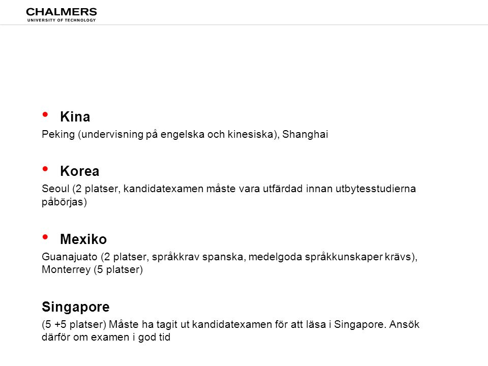 Kina Korea Mexiko Singapore