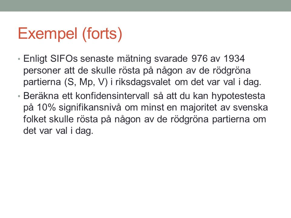 Exempel (forts)