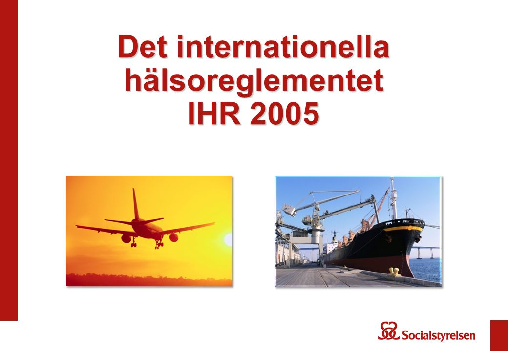 Det internationella hälsoreglementet IHR 2005