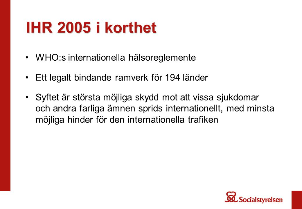 IHR 2005 i korthet WHO:s internationella hälsoreglemente
