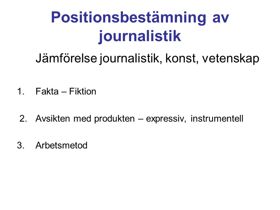 Positionsbestämning av journalistik
