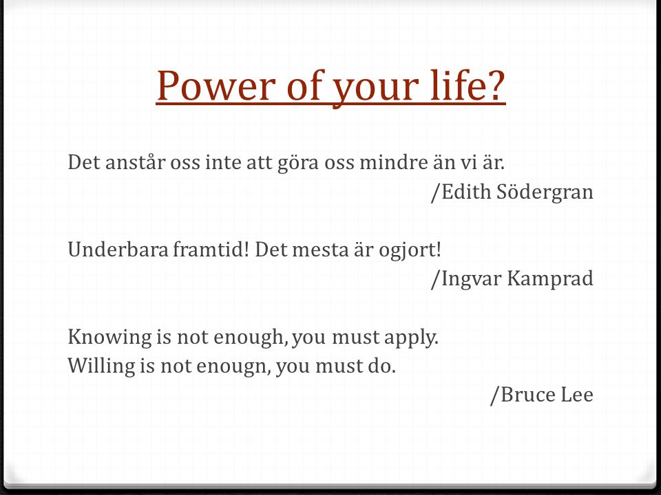 Power of your life
