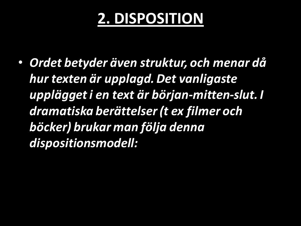 2. DISPOSITION