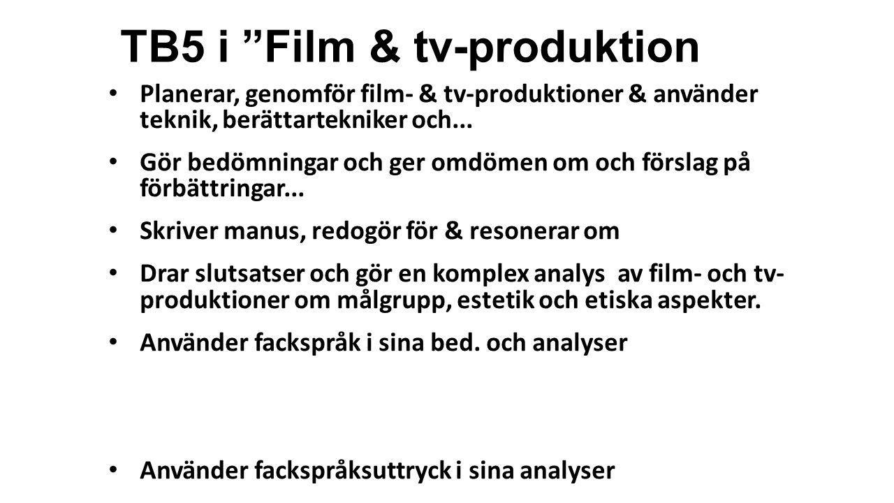 TB5 i Film & tv-produktion