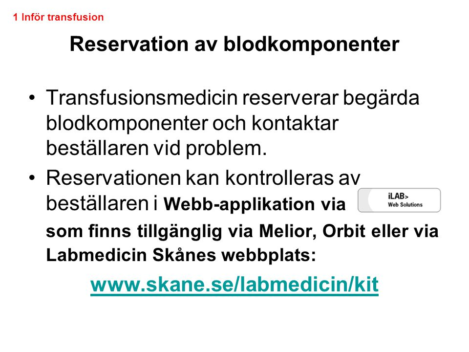 Reservation av blodkomponenter