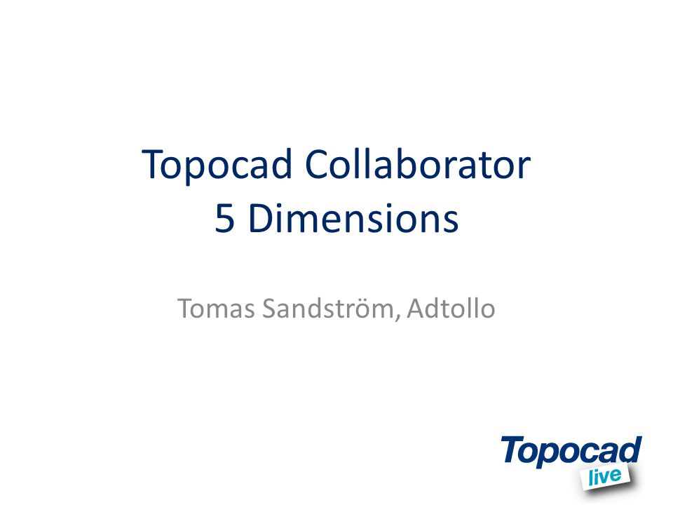 Topocad Collaborator 5 Dimensions