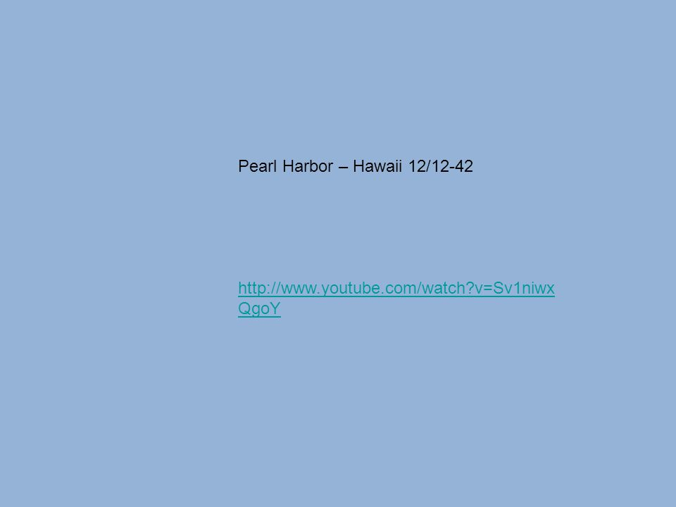 Pearl Harbor – Hawaii 12/12-42