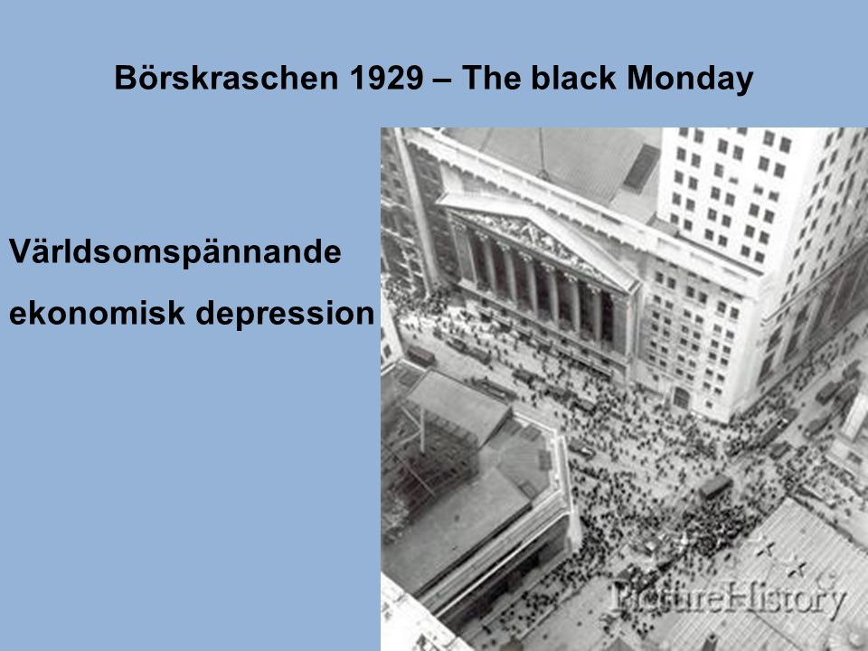 Börskraschen 1929 – The black Monday
