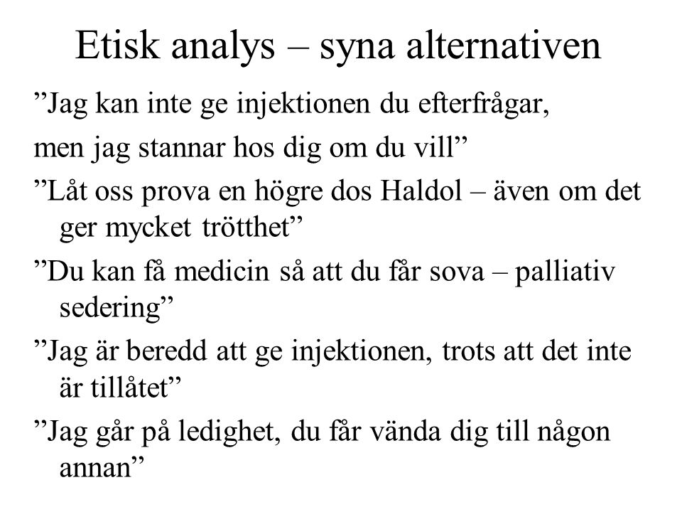 Etisk analys – syna alternativen