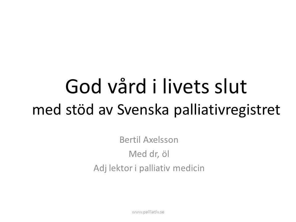 God vård i livets slut med stöd av Svenska palliativregistret