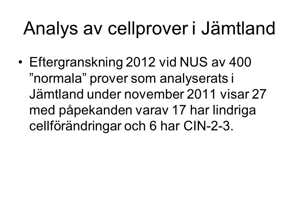 Analys av cellprover i Jämtland