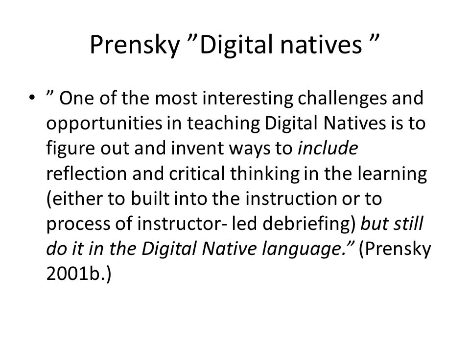 Prensky Digital natives