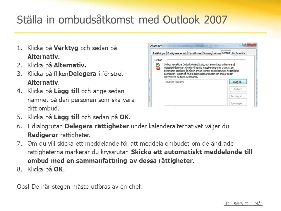 Ställa in ombudsåtkomst med Outlook 2007