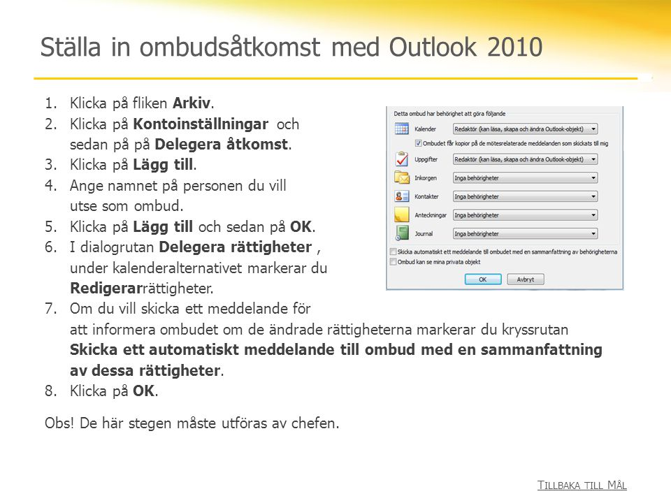 Ställa in ombudsåtkomst med Outlook 2010