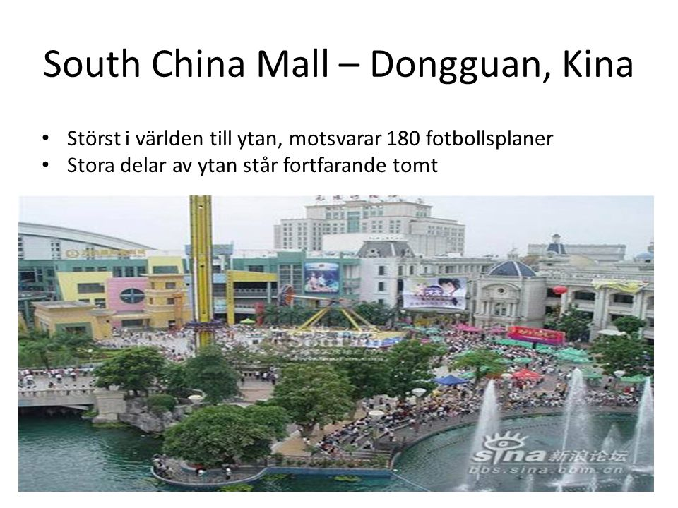 South China Mall – Dongguan, Kina