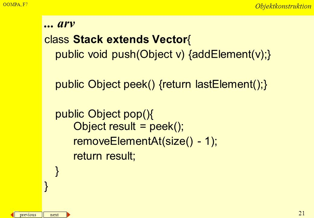 ... arv class Stack extends Vector{