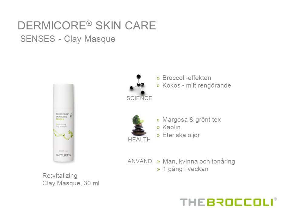 DERMICORE® SKIN CARE SENSES - Clay Masque Broccoli-effekten
