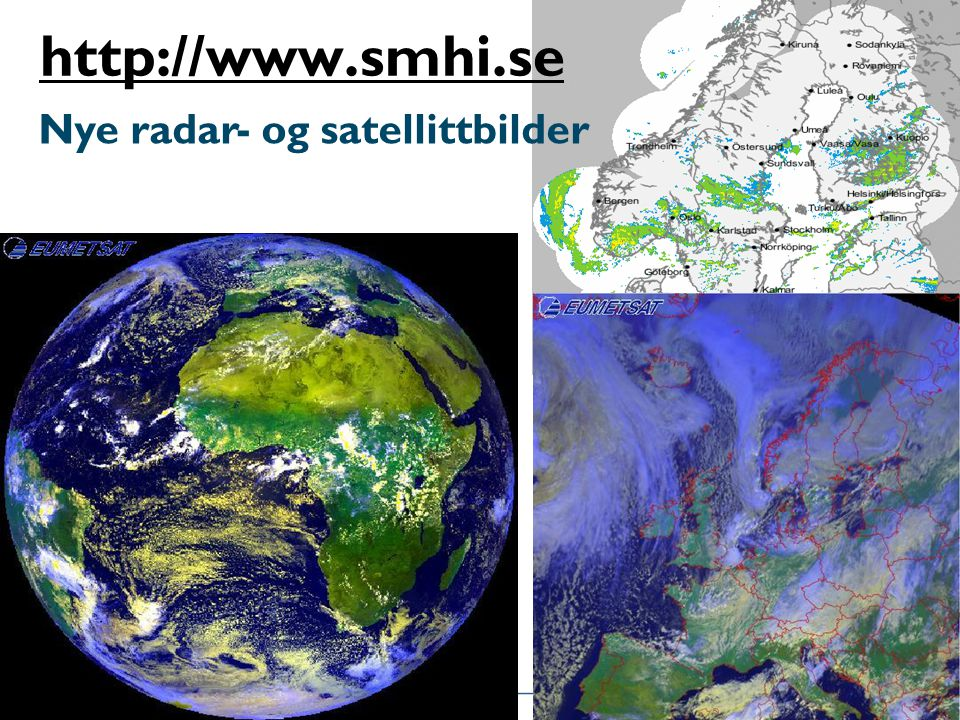 Nye radar- og satellittbilder