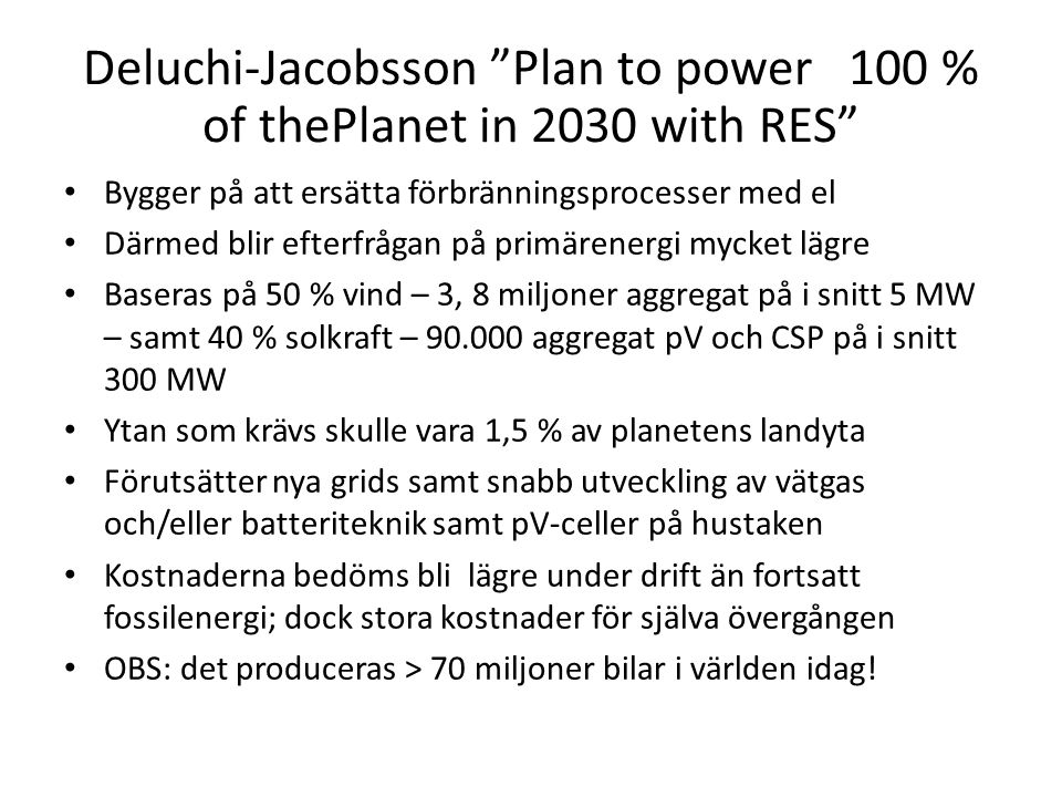 Deluchi-Jacobsson Plan to power 100 % of thePlanet in 2030 with RES