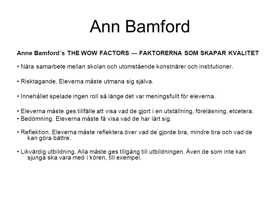 Ann Bamford Anne Bamford´s THE WOW FACTORS — FAKTORERNA SOM SKAPAR KVALITET.