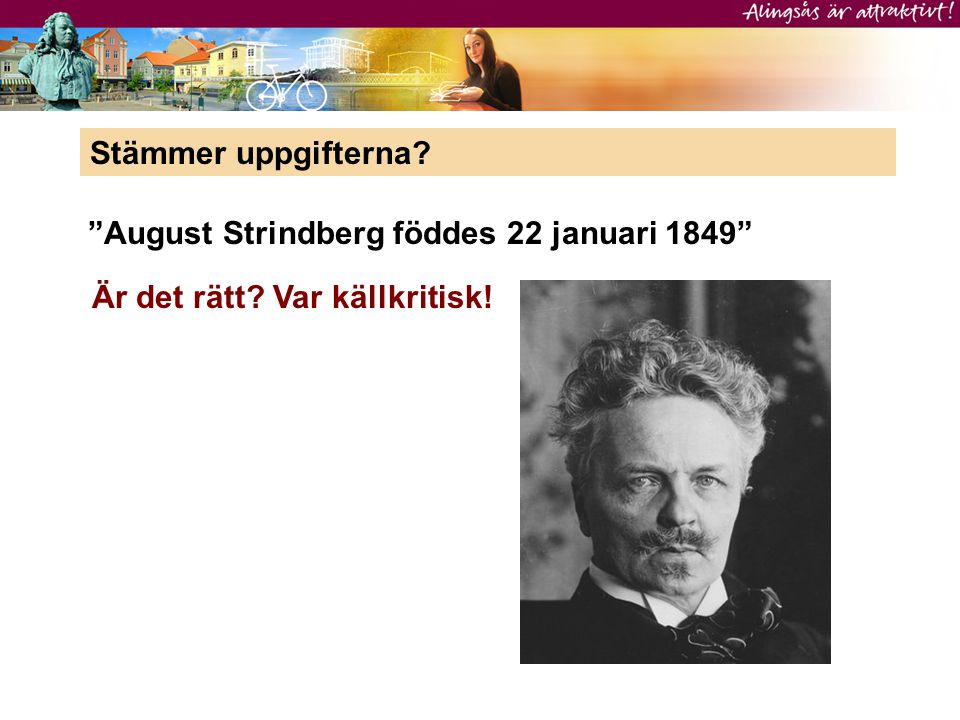 August Strindberg föddes 22 januari 1849