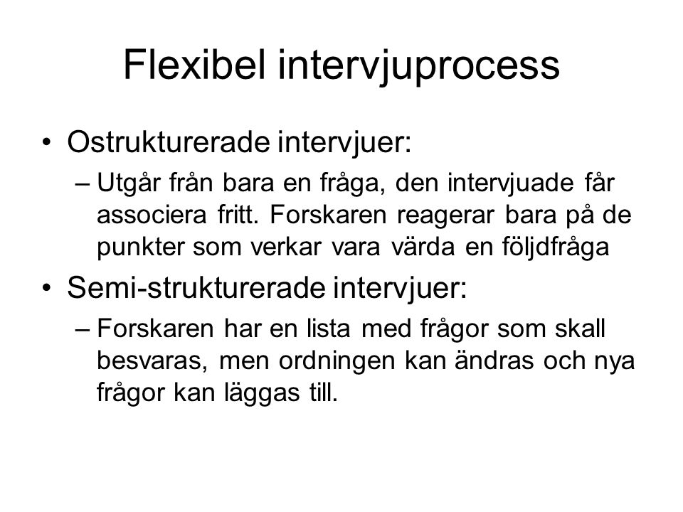 Flexibel intervjuprocess